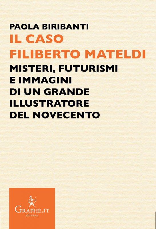 Il caso Filiberto Mateldi