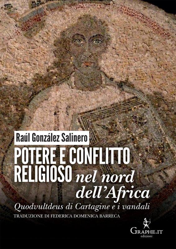 Potere e conflitto religioso nel nord dell'Africa