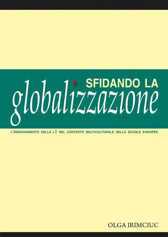 Sfidando la globalizzazione