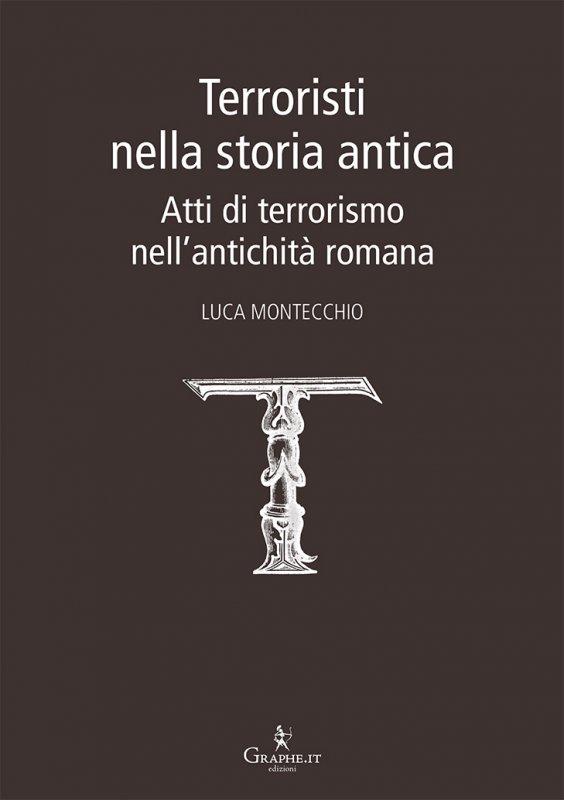 Terroristi nella storia antica
