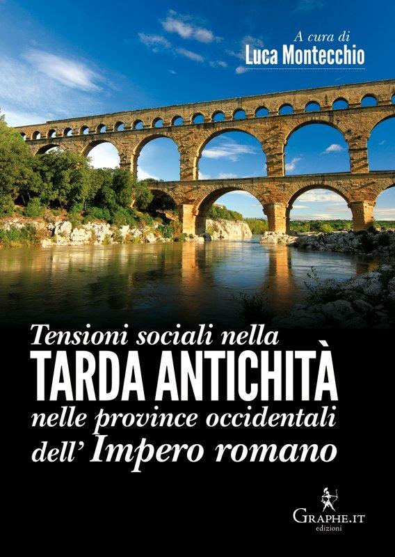 Tensioni sociali nella Tarda Antichità nelle province occidentali dell'Impero romano