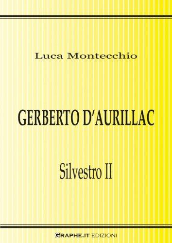 Gerberto d'Aurillac. Silvestro II