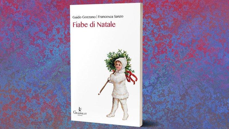 Il Natale Di Fortunato Guido Gozzano Fiabe Di Natale